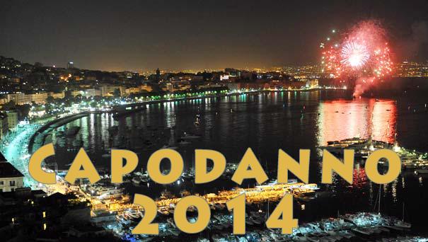 Speciale CAPODANNO 2014 a Napoli: come festeggiare?